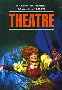 William Somerset Maugham Theatre maugham william somerset театр на английском языке