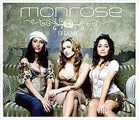 Monrose. Shame