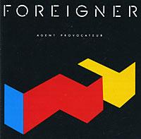Foreigner Foreigner. Agent Provocateur foreigner records