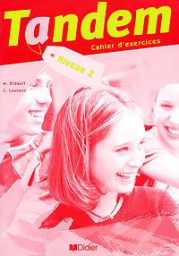 Tandem: Cahier d'exercices: Niveau 2 adosphere 4 livre de l eleve b1 cd