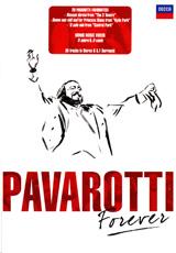 Luciano Pavarotti: Forever luciano pavarotti forever