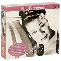 Элла Фитцжеральд Ella Fitzgerald. Ella Forever (3 CD) сабо ella ella el023awebb89