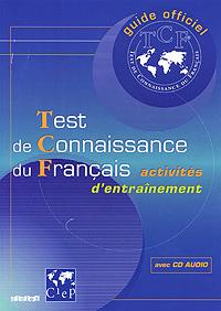 Test de Connaissance du Francais (+ CD) memoires secrets sur la russie et particulierement sur la fin du regne de catherine ii et le commencement de celui de paul i volume 1 french edition
