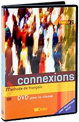 Connexions: Methode De Francais: Livre Deleve Niveau 2
