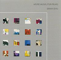 Брайан Ино Brian Eno. More Music For Films brian eno light music