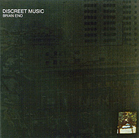 Брайан Ино Brian Eno. Discreet Music brian eno light music