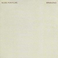 Брайан Ино Brian Eno. Music For Films недорго, оригинальная цена