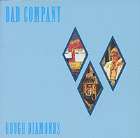 Bad Company Bad Company. Rough Diamonds bad company bad company straight shooter deluxe edition 2 cd