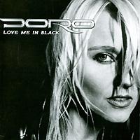 Doro Doro. Love Me In Black