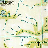 Брайан Ино Brian Eno. Ambient 1 Music For Airports brian eno light music
