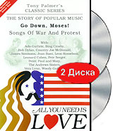 Tony Palmer: All You Need Is Love: Songs Of War And Protest - Go Down, Moses! (2 DVD) tony palmer all you need is love vol 5 rude songs vaudeville and music hall 2 dvd