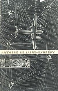 Antoine de Saint-Exupery Antoine de Saint-Exupery. Oeuvres saint exupery a le petit prince