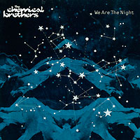 The Chemical Brothers The Chemical Brothers. We Are The Night the chemical brothers the chemical brothers come with us