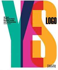 Yes Logo: 40 Years of Branding and Design by Michael Peters