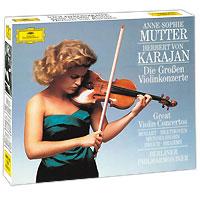 Анна-Софи Муттер,Герберт Караян,Berliner Philharmoniker Anne-Sophie Mutter, Herbert Von Karajan. Great Violin Concertos (4 CD)