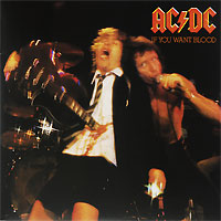 AC/DC AC/DC. If You Want Blood You've Got It (LP) ac dc ac dc live special collector s edition 2 lp