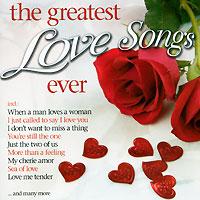 The Greatest Love Songs Ever (2 CD) ванесса паради vanessa paradis love songs 2 cd