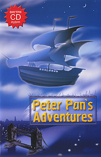 Книга Peter Pan's Adventures (+ CD)