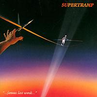 Supertramp Supertramp. Famous Last Words supertramp supertramp crisis what crisis