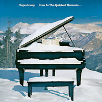 Supertramp Supertramp. Even In The Quietest Moments... supertramp supertramp crime of the century blu ray audio