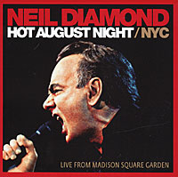 Neil Diamond. Hot August Night / NYC (2 CD)
