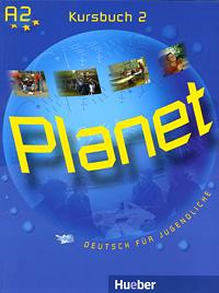 Planet 2: Kursbuch: Deutsch fur Jugendliche planet 2 kursbuch deutsch fur jugendliche