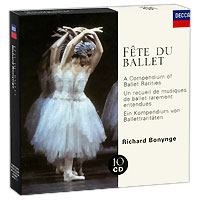 Ричард Бонинг,The London Symphony Orchestra,English Chamber Orchestra,The Orchestra Of The Royal Opera House, Covent Garden Richard Bonynge. Fete Du Ballet (10 CD) the royal ballet covent garden romeo