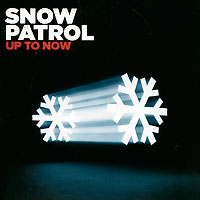 Snow Patrol Snow Patrol. Up To Now (2 CD) snow patrol snow patrol fallen empires 2 lp