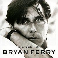 Брайан Ферри Bryan Ferry. The Best Of Bryan Ferry стоимость