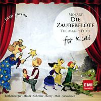 Вольфганг Саваллиш,Chor & Orchester Der Bayerischen Staatsoper Munchen Mozart. Die Zauberflote For Kids цена