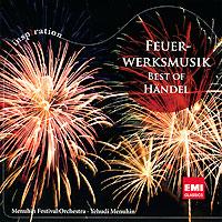 Иегуди Менухин,Menuhin Festival Orchestra Yehudi Menuhin. Handel. Feuerwerksmusika цены онлайн