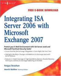 Integrating ISA Server 2006 with Microsoft Exchange 2007 david elfassy mastering microsoft exchange server 2013
