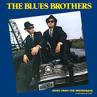 """""""The Blues Brothers Band"""" The Blues Brothers. Music From The Soundtrack"""