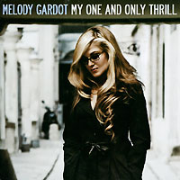 Мелоди Гардо Melody Gardot. My One And Only Thrill (LP) недорого