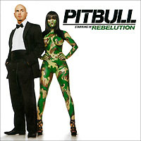 Pitbull Pitbull. Rebelution цена