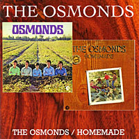 The Osmonds The Osmonds. The Osmonds / Homemade the osmonds the osmonds love me for a reason i m still gonna need you