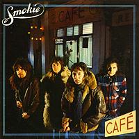 Smokie Smokie. Midnight Cafe smokie