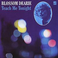 Blossom Dearie. Teach Me Tonight