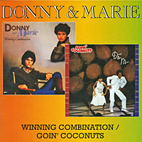 Фото - Donny & Marie Donny & Marie. Winning Combination / Goin' Coconuts combination
