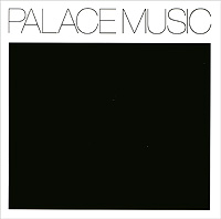 """""""Palace Music"""" Palace Music. Lost Blues & Other Songs"""