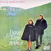 Дейв Артур,Тони Артур Dave & Toni Arthur. Morning Stands On Tiptoe артур браун винсент крэйн arthur brown