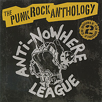 Anti Nowhere League Anti-Nowhere League. The Punk Rock Anthology (2 CD)