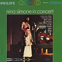 Нина Симон Nina Simone. In Concert нина симон nina simone high priestess of soul