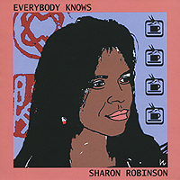 Фото - Шерон Робинсон Sharon Robinson. Everybody Knows смоки робинсон the miracles soul legends smokey robinson