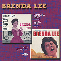 бренда ли brenda lee brenda that s all all alone am i Бренда Ли Brenda Lee. Grandma, What Great Songs You Sang! / Miss Dynamite