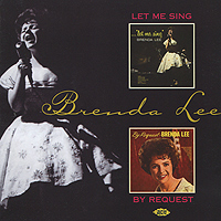 бренда ли brenda lee brenda that s all all alone am i Бренда Ли Brenda Lee. Let Me Sing / By Request