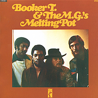 Booker T. & The MG's Booker T. & The Mg's. Melting Pot melting the ice
