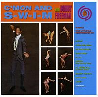 Бобби Фримен Bobby Freeman. C'mon And S-W-I-M бобби браун bobby brown the definitive collection