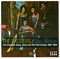 The Exciters. Soul Motion. The Complete Bang, Shout & RCA Recordings 1966-1969
