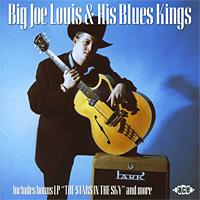 Big Joe Louis & His Blues Kings Big Joe Louis & His Blues Kings (2 CD) three o clock blues cd